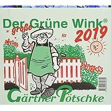 Gärtner Pötschkes Der GROSSE Grüne Wink Tages-Gartenkalender 2019: Maxiausgabe