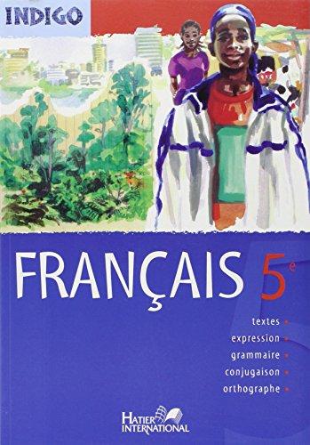 Indigo Français 5e, Manuel de l'Eleve