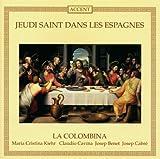 Jeudi Saint dans les Espagnes (Maundy Thursday Liturgy in Spain) by La Colombina