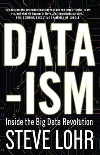 Data-ism: Inside the Big Data Revolution por Steve Lohr