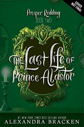 The Last Life of Prince Alastor: Book 2 (Prosper Redding) (English Edition)