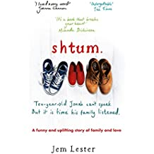 Shtum: A funny and uplifting story of families and love (English Edition)