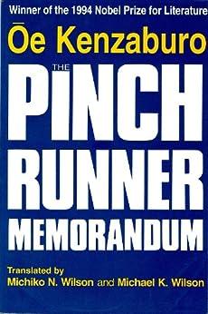 The Pinch Runner Memorandum by [Wilson, Michiko N., Oe, Kenzaburo, Wilson, Michael K.]