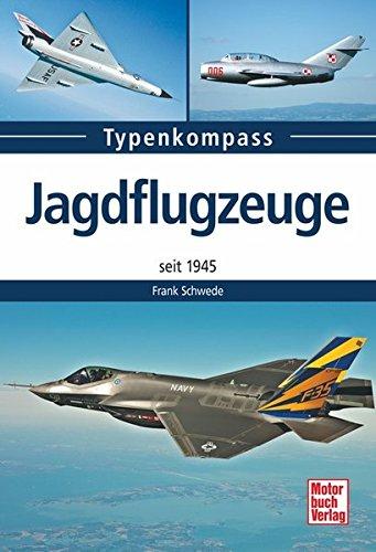 jagdflugzeuge-seit-1945-typenkompass