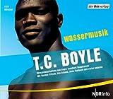 Wassermusik von Boyle. T.C. (2006) Audio CD