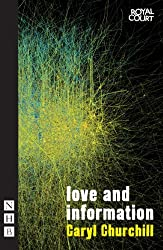 Love and Information (NHB Modern Plays) by Caryl Churchill (2012-09-06)