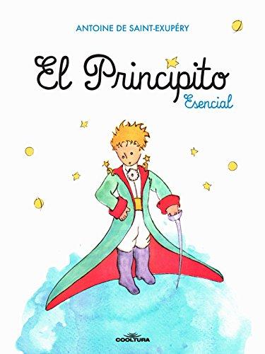El Principito Esencial por Antoine de Saint-Exupéry