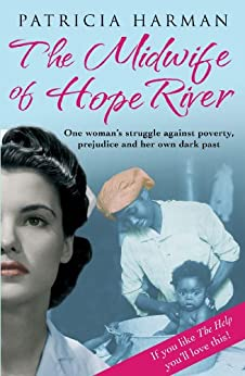 The Midwife of Hope River von [Harman, Patricia]