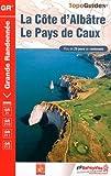 La côte d'Albâtre : Le Pays de Caux, Plus de 20 jours de randonnée