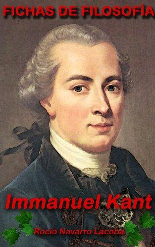 Immanuel Kant (Fichas de filosofía) por Rocío Navarro Lacoba