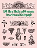 Image de 1001 Floral Motifs and Ornaments for Artists and Craftspeople