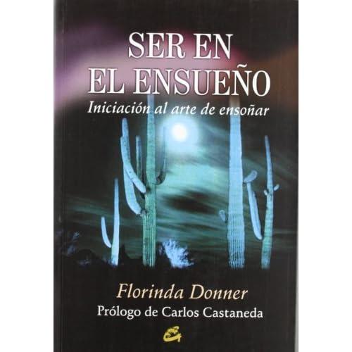 Ser En El Ensueno (Nagual) by Florinda Donner (2003-05-30)