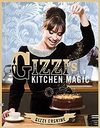 Gizzi's Kitchen Magic by Erskine, Gizzi (2010) Hardcover