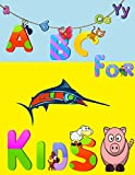 #8: ABC For Kids (ABCs for Kids Book 1)