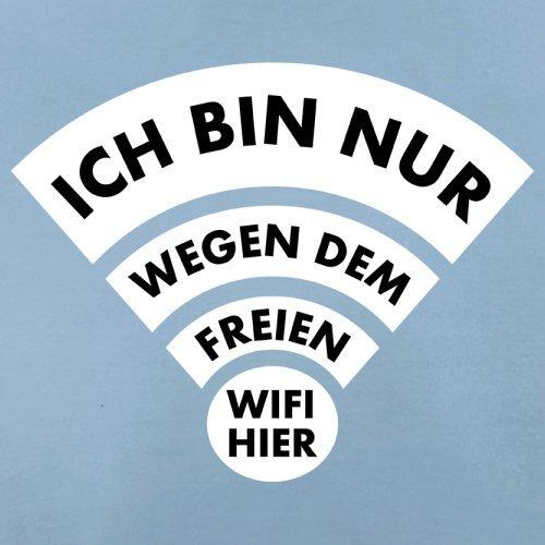 Ich bin nur wegen dem freien Wifi hier - Herren T-Shirt - 13 Farben Himmelblau