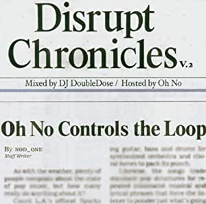 Disrupt Chronicles V.2 (Hosted