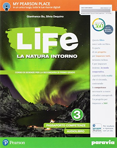 Life. La natura intorno. Per la Scuola media. Con e-book. Con espansione online: 3