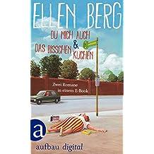 Du mich auch & Das bisschen Kuchen: Zwei Romane in einem E-Book