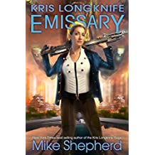 Kris Longknife - Emissary (English Edition)