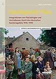 Fluchtpunkt Film: Integrationen von Flüchtlingen und Vertriebenen durch den deutschen Nachkriegsfilm 1945–1990