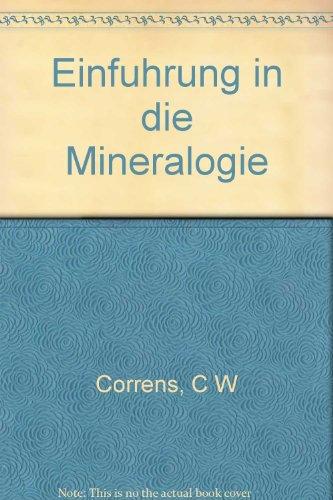Einfuhrung in die Mineralogie (Kristallographie und Petrologie) par C W Correns