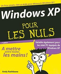 Windows XP Pour les nuls par [RATHBONE, Andy]