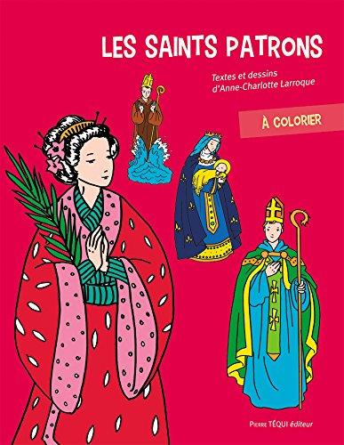 Les Saints Patrons à colorier par Anne Charlotte Larroque