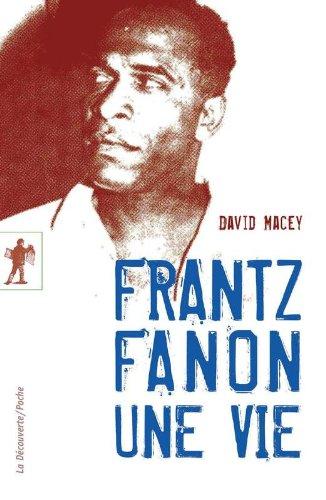 Frantz Fanon, une vie