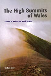 The High Summits of Wales: A Guide to Walking the Welsh Hewitts