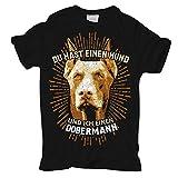 Männer und Herren T-Shirt Du hast einen Hund und ich einen Dobermann