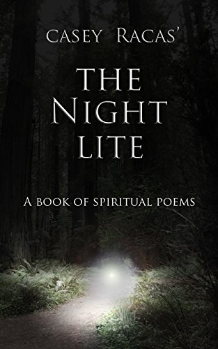 The Night Lite: A Book of Spiritual Poems