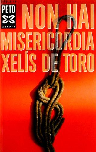 Non hai misericordia (Edición Literaria - Xerais Peto - Literaria)