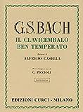 Il clavicembalo ben temperato. Volume 2. Per pianoforte. Revisore G. Piccioli