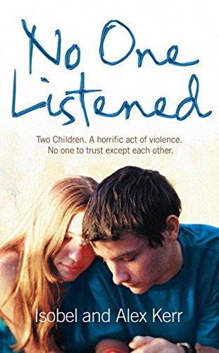No One Listened: Two children ca...