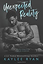 Unexpected Reality by Kaylee Ryan (2016-07-10)