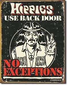 Plaque métal - Hippies Use back door
