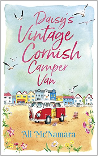 Daisy's Vintage Cornish Camper Van: Escape into a heartwarming, feelgood summer read (English Edition)