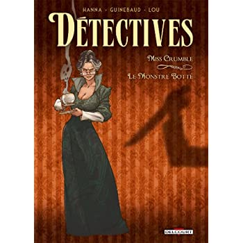 Détectives T01: Miss Crumble - Le Monstre botté