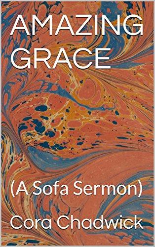 AMAZING GRACE: (A Sofa Sermon) (Sofa Sermons Book 2) book cover