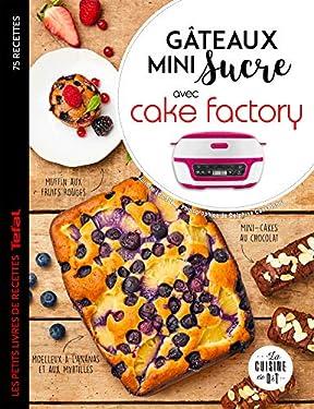 Gâteaux mini sucre avec Cake Factory (Les petits Moulinex/Seb)