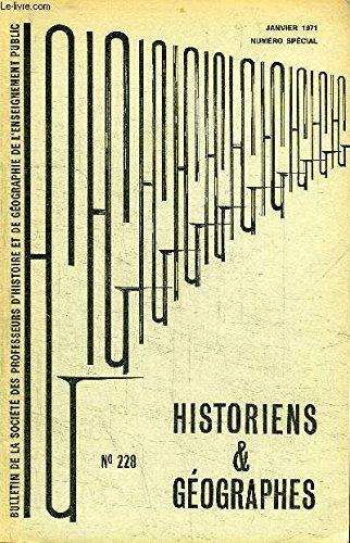 HISTORIENS ET GEOGRAPHES N°228 - Numéro spécial consacré aux rapports des concours de 1970, agrégation d'histoire (candidats), agrégation d'histoire (candidates), ...