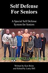 Self Defense for Seniors: A Special Self Defense System for Seniors (English Edition)