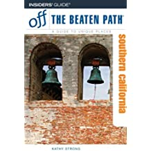 Southern California Off the Beaten Path, 7th (Off the Beaten Path Series)