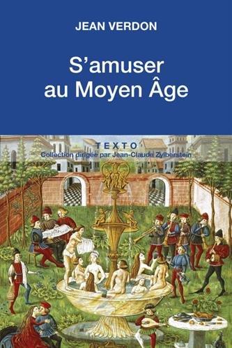 S'amuser au Moyen-Age