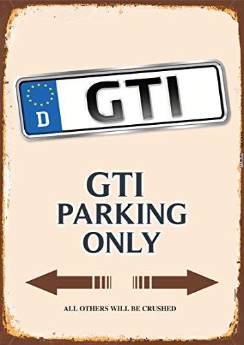 GTI Parking only blechschild auto motorrad park schild