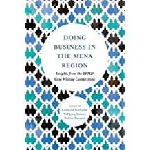 Doing Business in the MENA Region: Insights from the EFMD Case Writing Competition