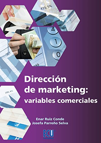 Dirección de Marketing: variables comerciales por Josefa Parreño Selva