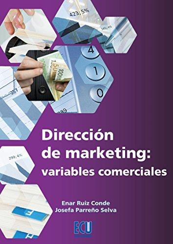 Dirección de Marketing: variables comerciales por Josefa Parreño Selva