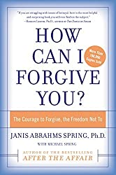 How Can I Forgive You? by Janis Abrahms Spring (2005-03-03)