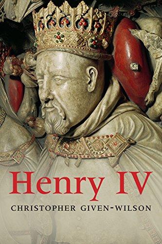 Henry IV (The English Monarchs Series)...